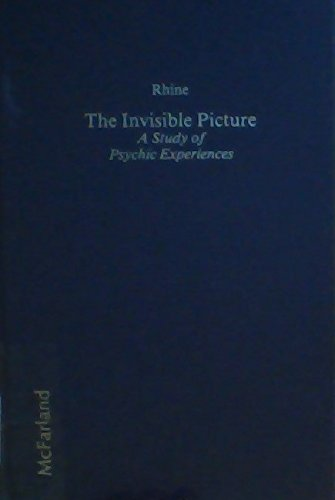 The invisible picture: A study of psychic experiences