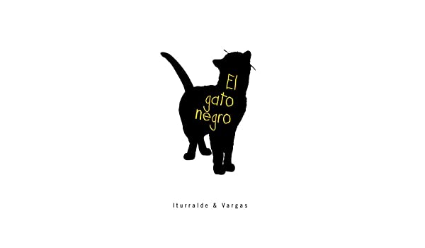 Amazon.com: El Gato Negro (Spanish Edition) eBook: Iturralde, Vargas: Kindle Store