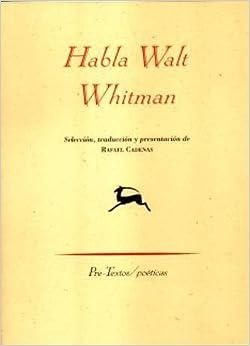 Habla/ Speak by Walt Whitman (2008-02-14)