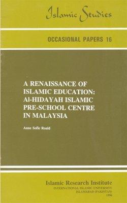 Download A Renaissance of Islamic Education: Al-hidayah Islamic Pre-school Centre in Malaysia ebook