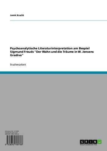 Der Wahn und die Traeume in W. Jensens Gradiva (German Edition)