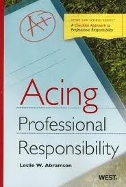 Download Acing Professional Responsibility (Acing (Thomson West)) 1st (first) edition pdf epub