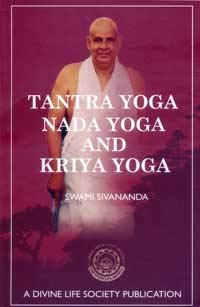 Tantra Yoga, Nada Yoga and Kriya Yoga: Amazon.es: Sri Swami ...
