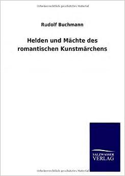 Book Helden Und Machte Des Romantischen Kunstmarchens
