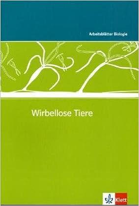 Wirbellose Tiere: Kopiervorlagen mit CD-ROM Klassen 5-10 ...