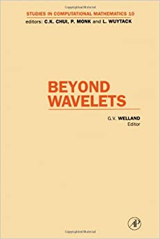 Beyond Wavelets (Studies in Computational Mathematics)