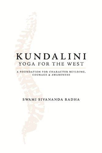 Kundalini yoga for the west a foundation for character building kundalini yoga for the west a foundation for character building courage and awareness fandeluxe Choice Image