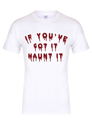 If You've Got It Haunt It - Unisex Fit T-Shirt - Fun Slogan Tee (Youth 5-6 Yrs - Chest 15 inches, (Ghostbusters Womens Fancy Dress)
