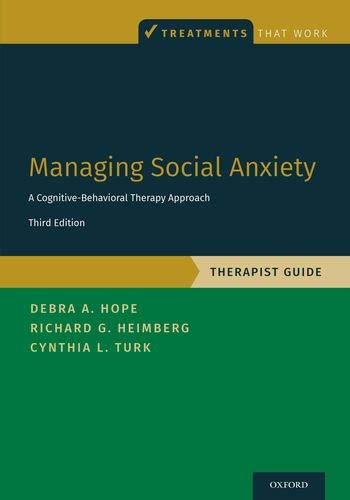 Managing Social Anxiety, Therapist Guide: A Cognitive-Behavioral Therapy Approach (Treatments That Work)