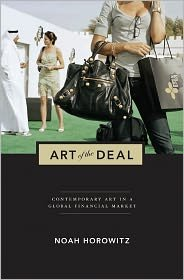 Download Art of the Deal: Contemporary Art in a Global Financial Market 1st (first) edition Text Only PDF Text fb2 ebook