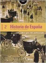 Historia de España 2º Bachillerato. Libro del profesor: 60 ...
