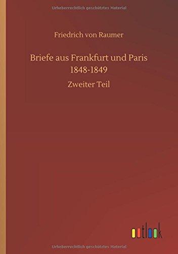 Briefe Aus Frankfurt Und Paris 1848-1849 (German Edition) pdf