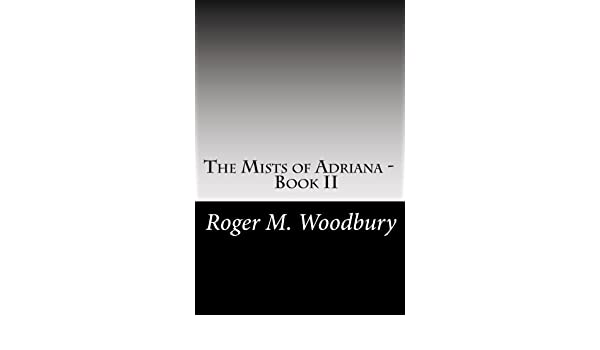 The Mists of Adriana - Book I