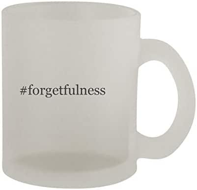 #forgetfulness - 10oz Hashtag Frosted Coffee Mug Cup, Frosted