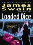Front cover for the book Loaded Dice: A Tony Valentine Novel by James Swain