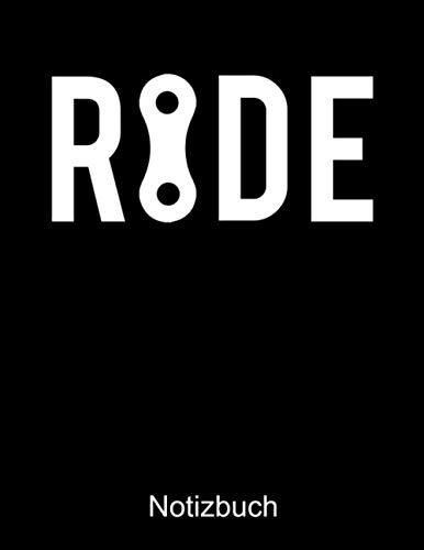 Price comparison product image RIDE Fahrrad Notizbuch: Notizbuch A4 dot grid 100 Seiten,  Notizheft / Tagebuch / Reise Journal,  perfektes Geschenk für Fahrradfahrer (German Edition)