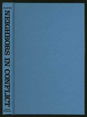Neighbors in Conflict: The Irish, Germans, Jews and Italians of New York City, 1929-1941 (The Johns Hopkins University Studies in Historical and Political Science)