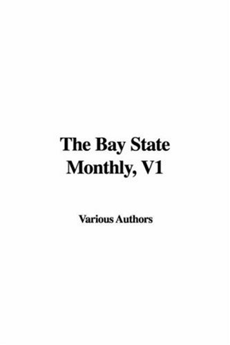 The Bay State Monthly, V1 ebook