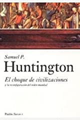 El choque de Civilizaciones y la Reconfiguracion del Orden Mundial / The Clash of Civilizations and the Remaking of World Order: 1 (Surcos) Paperback