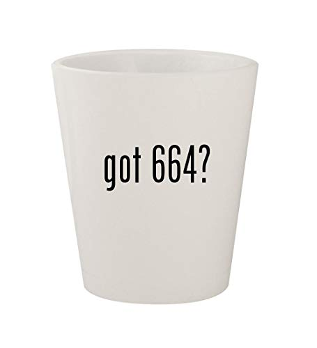 got 664? - Ceramic White 1.5oz Shot Glass