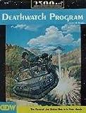 Deathwatch Program, Lester W. Smith, 1558780513