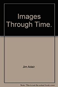 Hardcover Images Through Time Book