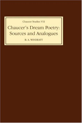 Chaucer's Dream Poetry: Sources and Analogues (Chaucer Studies)