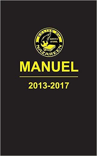 Manuel, L'Église du Nazaréen 2013-2017