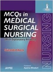 Buy Mcqs In Medical Surgical Nursing (With Explanatory Answers) Book
