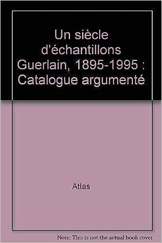 Atlas D'échantillons Guerlain1895 Un Siècle 1995 PknwOX8ZN0