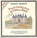 French Country Inns and Chateau Hotels, Karen Brown, 0930328094