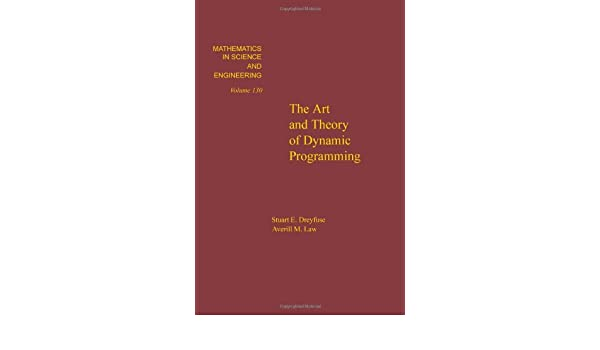The Art and Theory of Dynamic Programming