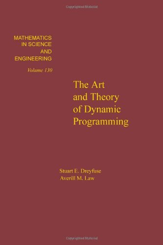 The art and theory of dynamic programming, Volume 130 (Mathematics in Science and Engineering)