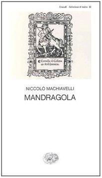 Mandragola (Italian Edition)
