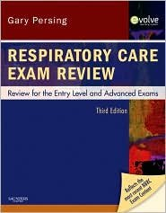 Respiratory Care Exam Review 3th (third) edition Text Only pdf