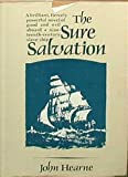 The Sure Salvation, John Hearne, 0312776853
