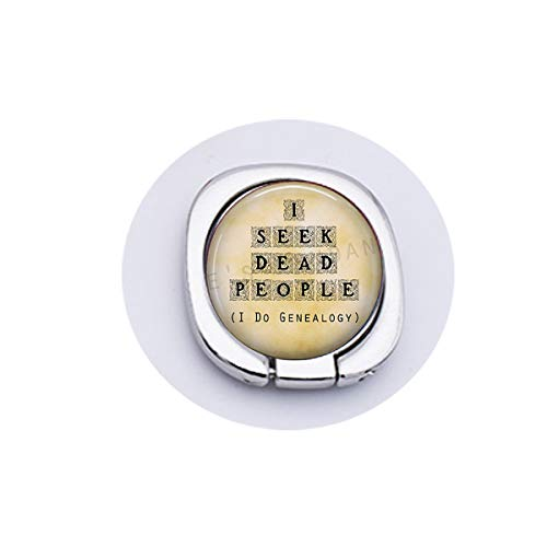 Genealogy Keychain - I Seek Dead People - Genealogy Jewelry - History - Family Historian - Funny Genealogy QPhone Ring Holder Cellphone Finger Stand and More Smartphones Customized Gift,Everyday Gift ()