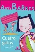 Quatro gatos (Spanish) Paperback – June 1, 2009