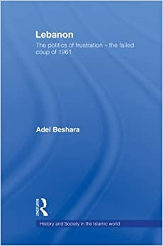 Book Lebanon (History and Society in the Islamic World (Paperback)) by Adel Beshara (2011-12-20)