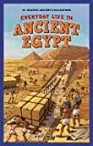 Everyday Life in Ancient Egypt (JR. Graphic Ancient Civilizations)