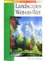 Landscapes Wet-On-Wet (Wet-on-wet Workshop) (v. 1)