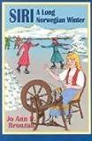 Siri-Along Norwegian Winter, JoAnn P. Bronzan, 0887392946