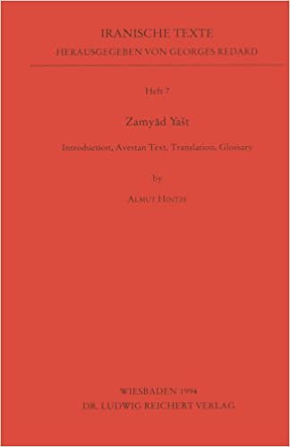 Book Zamyad Yast: Introduction, Avestan Text, Translation, Glossary (Iranische Texte) (German Edition) [1995] (Author) Almut Hintze
