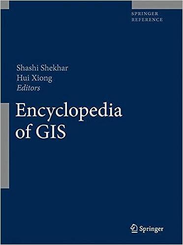 Encyclopedia of GIS: Shashi Shekhar, Hui Xiong: 9780387359755 ...