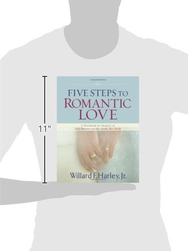 Five Steps to Romantic Love: A Workbook for Readers of Love ...