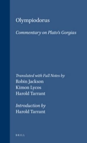 Olympiodorus Commentary on Plato's Gorgias (Philosophia Antiqua)