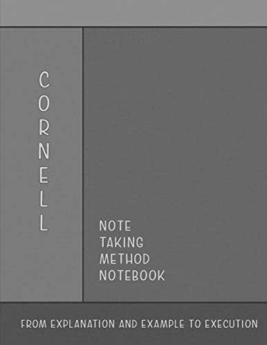 Cornell Note Taking Method Notebook: From Explanation and Example to Execution