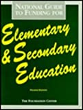 National Guide to Funding for Elementary and Secondary Education, Foundation Center Staff, 0879547154