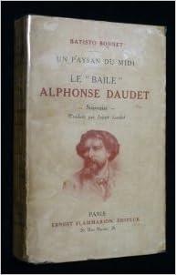 En ligne Un paysan du midi - le baïle alphonse daudet - souvenirs. epub pdf