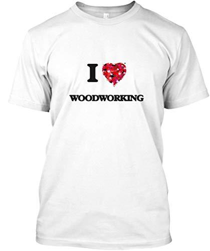 I Love Woodworking 2XL - White Tshirt - Hanes Tagless Tee
